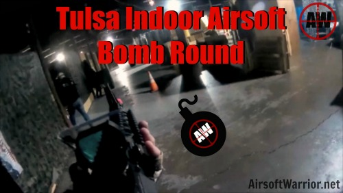 In Game At Tulsa Indoor: Bomb Round | AirsoftWarrior.net