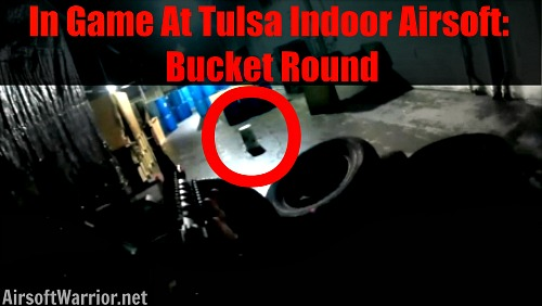 In Game At Tulsa Indoor Airsoft: Bucket Round | AirsoftWarrior.net