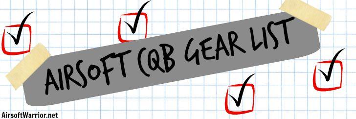 Airsoft CQB Gear List | AirsoftWarrior.net