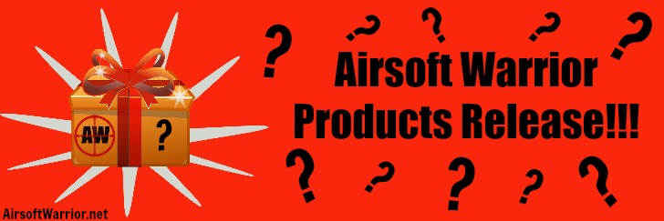 Airsoft Warrior Products Release!!! | AirsoftWarrior.net