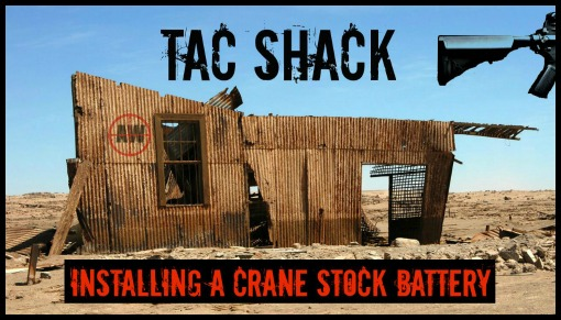 TAC Shack: Installing A Crane Stock Battery | AirsoftWarrior.net