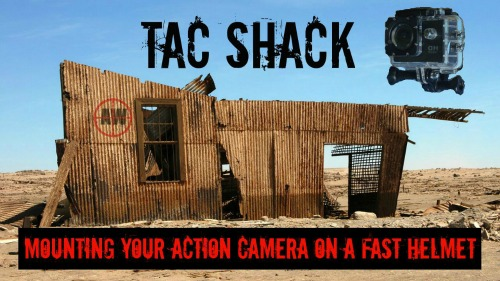 TAC Shack: Mounting Your Action Camera On A FAST Helmet | AirsoftWarrior.net