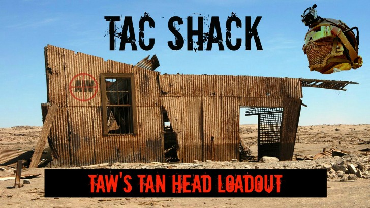 Tac Shack: TAW's Tan Head Loadout | AirsoftWarrior.net