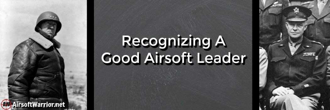 Recognizing A Good Airsoft Leader